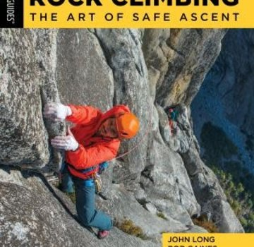 Falcon Guide Rock Climbing The Art of Safe Ascent