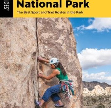 Falcon Guide Best Climbs Joshua Tree National Park The Best Sport And Trad Routes in the Park