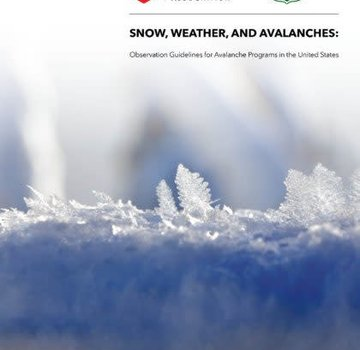 American Avalanche Association Snow, Weather, and Avalanche Guidelines (SWAG)