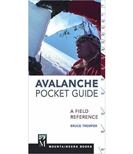 Mountaineers Books Avalanche Pocket Guide,A Field Reference,