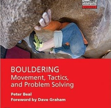 Mountaineers Books Bouldering Movement, Tactics, and Problem Solving