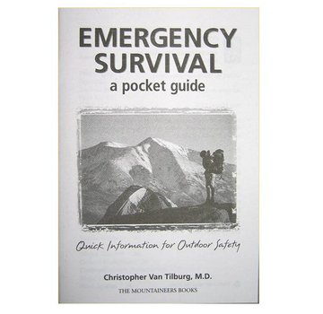 Mountaineers Books Emergency Survival : A Pocket Guide