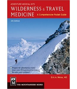 Mountaineers Books Wilderness & Travel Medicine,A Comprehensive Guide, 4th Edition,
