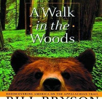 Liberty Mountain A Walk in the Woods: Rediscovering America on the Appalachian Trail