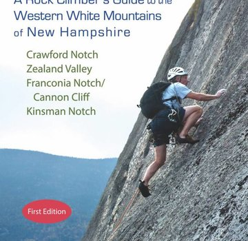 Eagle Cliff Publishing The Notches: A Rock Climber's Guide to the Western White Mountains of New Hampshire
