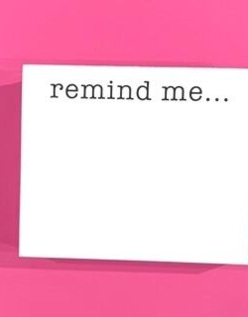 Note Pad Remind Me