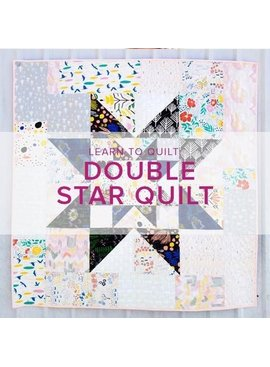 Cath Hall Learn to Quilt: Double Star Quilt, Lake Oswego Store, Tuesdays, January 8, 15, 29, & February 5, 6-8:30pm (No class January 22)