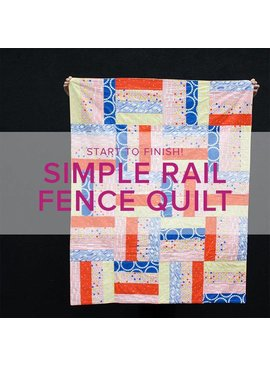 Cath Hall Learn to Quilt ALL AGES: Simple Modern Rail Fence, Lake Oswego Store, Sundays, January 27, February 3, 10, & 17, 10:30 am - 1:00 pm