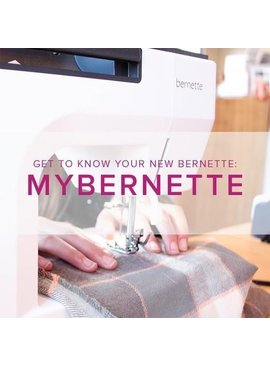 Modern Domestic MyBernette: Machine Owner Class, Lake Oswego Store, Sunday, November 25, 10 am - 12 pm