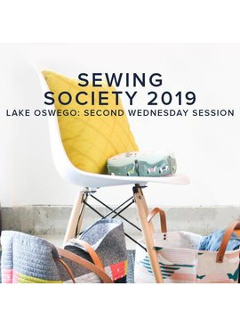 Modern Domestic SOCIETY FULL Modern Domestic Sewing Society Lake Oswego Store Annual Membership, 2019, Second Wednesday monthly, 10 am -12:00 pm
