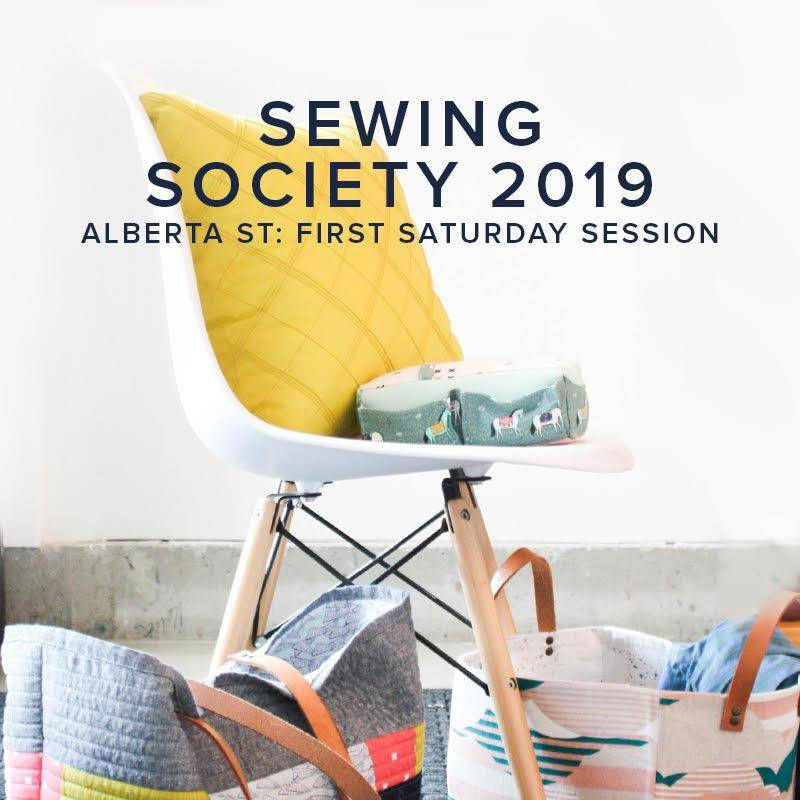 Modern Domestic SOCIETY FULL Modern Domestic Sewing Society Alberta St. Store Annual Membership, 2019, First Saturday monthly, 10 am -12:00 pm