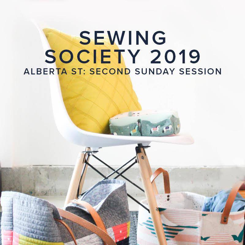 Modern Domestic SOCIETY FULL Modern Domestic Sewing Society Alberta St. Store Annual Membership, 2019, Second Sunday monthly, 10 am -12:00 pm
