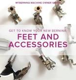 Modern Domestic ONLY 1 SPOT LEFT MyBERNINA: Class #2 Feet & Accessories, Alberta St. Store, Sunday, February 10, 2-4pm