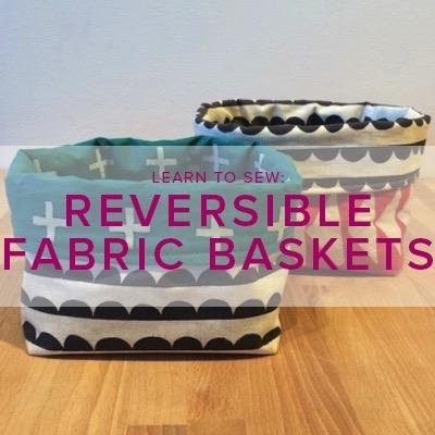 Karin Dejan Learn to Sew: Reversible Fabric Basket, Alberta St Store, Saturday, March 30, 10am-1pm
