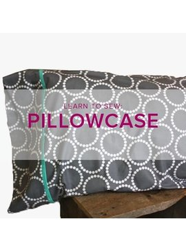 Karin Dejan Learn to Sew: Pillowcase, Lake Oswego Store, Tuesday, March 19, 6-9 pm
