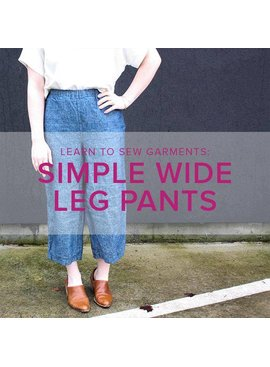 Jeanine Gaitan Learn to Sew Garments: Simple Wide Leg Pants, Alberta St Store, Wednesdays, May 1 & 8, 6-9pm