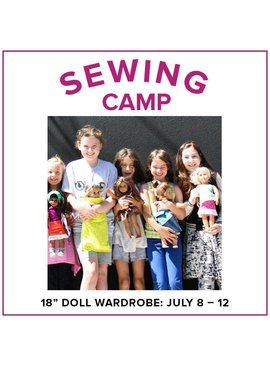 "Cath Hall CLASS FULL Kids Sewing Camp: Sew a Wardrobe for my 18"" Doll! Lake Oswego Store, Monday - Friday, July 8-12, 10am-1pm"