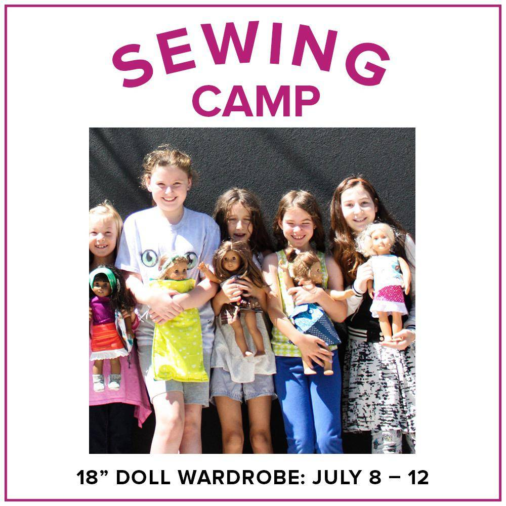 """Cath Hall CLASS FULL Kids Sewing Camp: Sew a Wardrobe for my 18"""" Doll! Lake Oswego Store, Monday - Friday, July 8-12, 10am-1pm"""