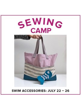 Jill Farrell ONLY 1 SPOT LEFT Kids Sewing Camp: Swim Accessories, Lake Oswego Store, Monday - Friday, July 22-26, 9am-12pm
