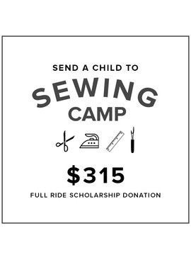 Full Ride Kids Sewing Camp Scholarship Donation $315