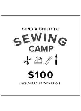 $100 Kids Sewing Camp Scholarship Donation