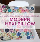 Cath Hall CLASS FULL Modern Hexie Pillow, Lake Oswego Store, Saturdays, June 15 & 22, 2-5pm