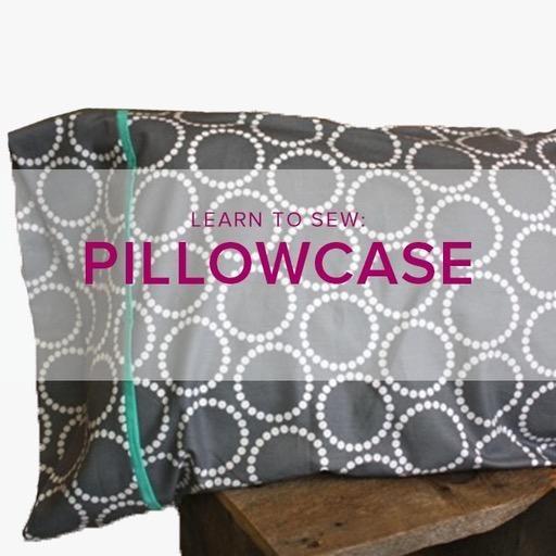 Karin Dejan Learn to Sew: Pillowcase, Lake Oswego Store, Tuesday, July 9, 6-9 pm