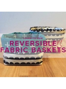 Karin Dejan Learn to Sew: Reversible Fabric Basket, Lake Oswego Store, Tuesday, August 13, 6-9pm