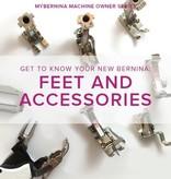 Modern Domestic MyBERNINA: Class #2 Feet & Accessories, Lake Oswego Store, Sunday, July 28, 10am-12pm
