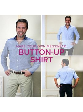 Lane Hunter ONLY 1 SPOT LEFT Menswear Button-Up All Day Shirt, Alberta St Store, Tuesdays, October 15, 22 & 29 6-9pm