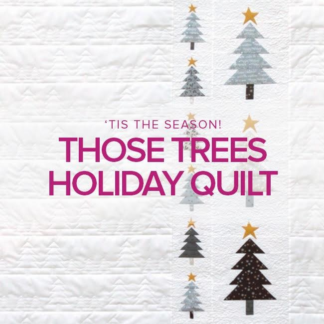 Rebekah Fink ONLY 1 SPOT LEFT Those Trees Holiday Quilt, Lake Oswego Store, Mondays, November 4, 11, & 18, 10am - 1pm
