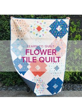 Cath Hall CLASS IN SESSION Learn to Quilt: Flower Tile Quilt, Alberta St. Store, Fridays, November 1, 8, 15, & 22, 10am-1pm