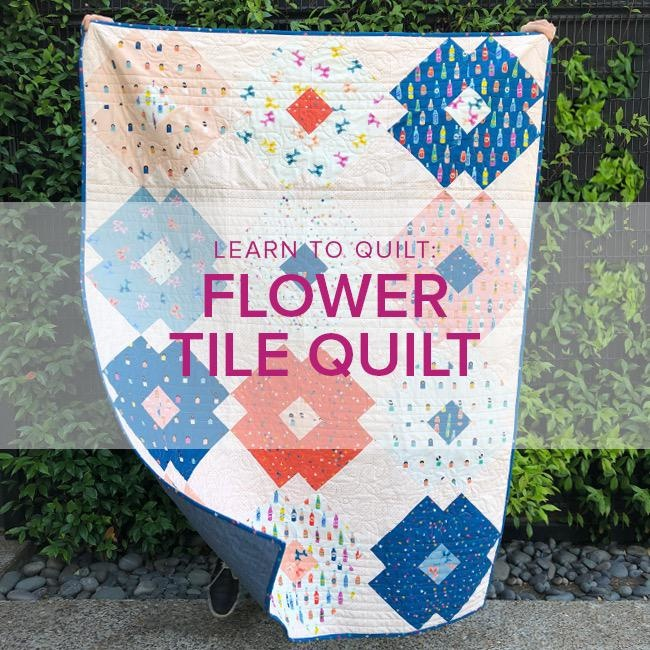 Cath Hall Learn to Quilt: Flower Tile Quilt, Alberta St. Store, Fridays, November 1, 8, 15, & 22, 10am-1pm
