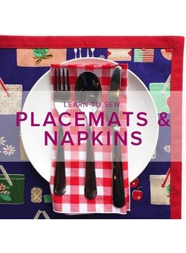 Karin Dejan Learn to Sew: Placemats and Napkins, Lake Oswego Store, Thursday, October 3, 6-9pm