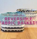 Karin Dejan Learn to Sew: Reversible Fabric Basket, Lake Oswego Store, Wednesday, October 9, 6-9pm