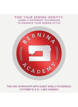 Modern Domestic BERNINA Academy, Lake Oswego Store, Saturday, October 12 and Sunday, October 13, 10 am - 5 pm with an hour lunch break