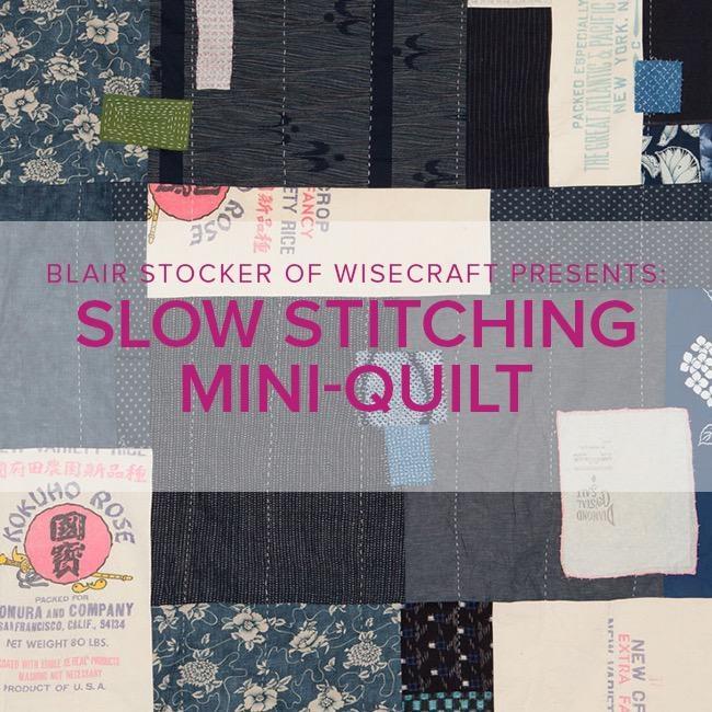 Blair Stocker CLASS FULL Slow Stitching Mini-Quilt or Wall Hanging, Alberta St Store, Sunday, November 17th, 10am-1pm
