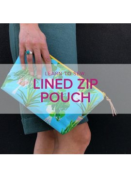 Erica Horton ONLY 1 SPOT LEFT Learn to Sew: Lined Zip Pouch, Tuesday, November 26, 6-9pm
