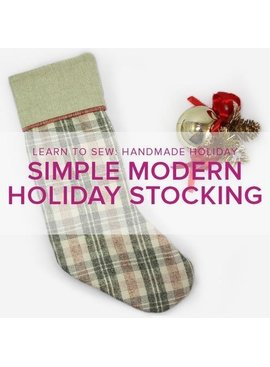 Lane Hunter Learn to Sew ALL AGES: Simple Modern Holiday Stocking, Alberta St. Store, Saturday, November 23, 2:30-5:30 pm