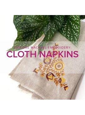 Modern Domestic Explore Machine Embroidery: Cloth Napkins, Lake Oswego Store, Tuesday, November 19, 1-3pm