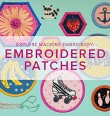 Modern Domestic ONLY 1 SPOT LEFT Explore Machine Embroidery: Embroidered Patches, Alberta St Store, Saturday, December 14, 2-4pm