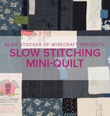 Blair Stocker Slow Stitching Mini-Quilt or Wall Hanging, Alberta St Store, Sunday, April 19th, 10am-1pm