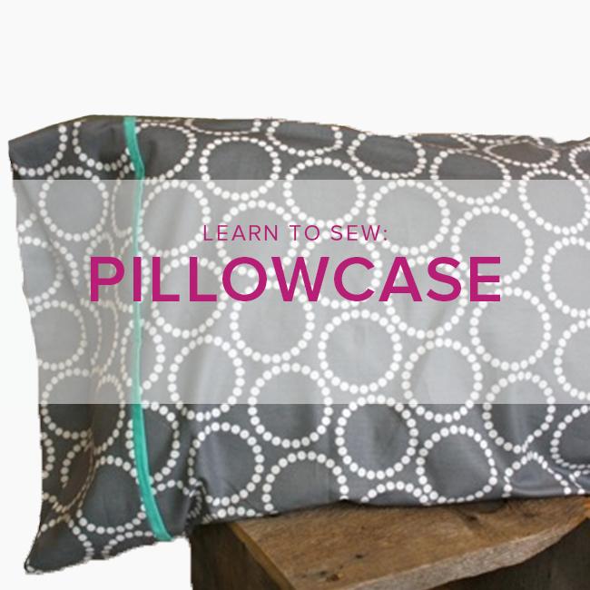 Karin Dejan Learn to Sew: Pillowcase, Lake Oswego Store, Monday, February 10, 6-9pm