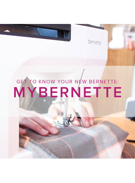 Modern Domestic MyBernette: Machine Owner Class, Lake Oswego Store, Sunday, February 2, 10am-12pm