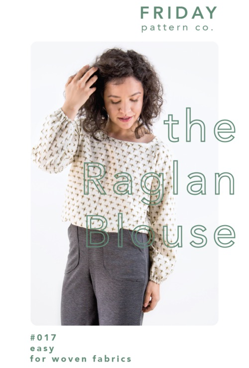 Friday Pattern Co. Friday Pattern Co. Raglan Blouse