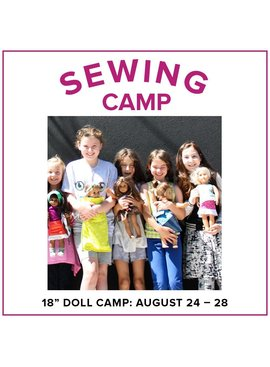 "Cath Hall Kids Sewing Camp: Sew a Wardrobe for my 18"" Doll! Lake Oswego Store, Monday - Friday, August 24-28, 9am-12pm"