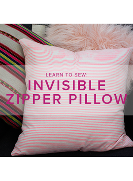 Karin Dejan Learn to Sew: Invisible Zipper Pillow, Lake Oswego Store, Tuesday, May 5, 6-9pm