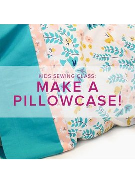 Cath Hall Kids Sewing Class: Make a Pillowcase, Alberta St. Store, Saturday, May 23, 2-5pm
