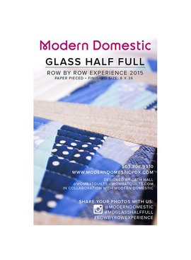"Modern Domestic ""Glass Half Full"" 2015 Row By Row Pattern"