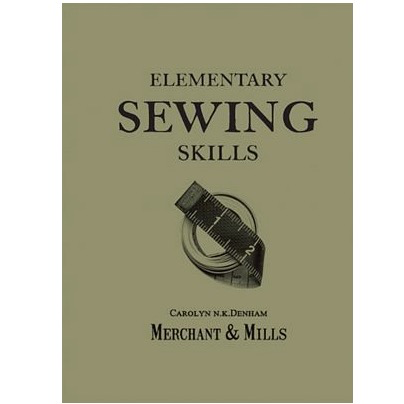 Merchant & Mills Merchant & Mills Elementary Sewing Skills